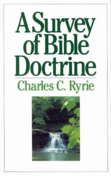 A Survey of Bible Doctrine, Paperback Book