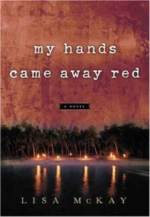 My Hands Came Away Red, Paperback Book
