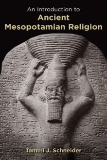 Introduction to Ancient Mesopotamian Religion, Paperback / softback Book