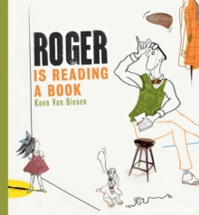 Roger is Reading a Book, Hardback Book