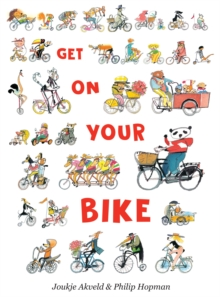 Get On Your Bike, Hardback Book