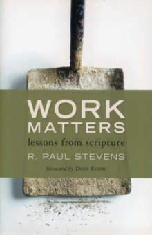 Work Matters : Lessons from Scripture, Paperback / softback Book