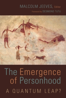 The Emergence of Personhood : A Quantum Leap?, Paperback Book