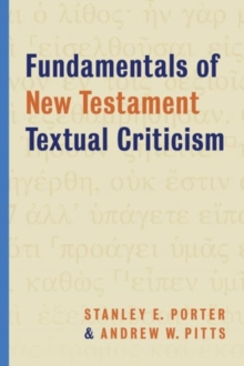 Fundamentals of New Testament Textual Criticism, Paperback / softback Book