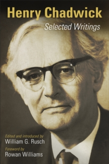 Henry Chadwick : Selected Writings, Paperback / softback Book