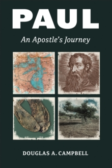 Paul : An Apostle's Journey, Paperback / softback Book
