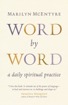 Word by Word : A Daily Spiritual Practice, Paperback / softback Book