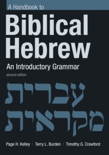 Handbook to Biblical Hebrew : An Introductory Grammar, Paperback Book