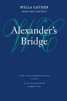 Alexander's Bridge, Hardback Book