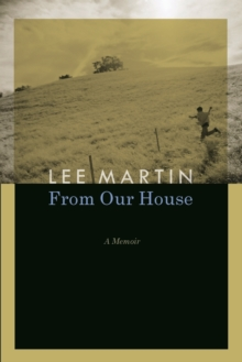 From Our House : A Memoir, Paperback / softback Book