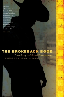 The Brokeback Book : From Story to Cultural Phenomenon, Paperback / softback Book