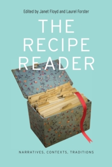 The Recipe Reader : Narratives, Contexts, Traditions, Paperback / softback Book
