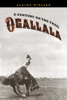 Ogallala : A Century on the Trail, Paperback / softback Book