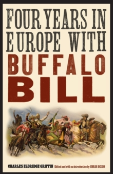 Four Years in Europe with Buffalo Bill, Paperback / softback Book