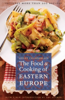 The Food and Cooking of Eastern Europe, Paperback / softback Book
