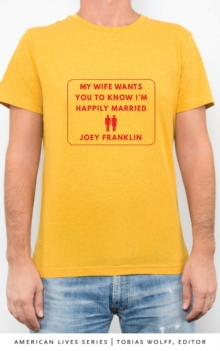 My Wife Wants You to Know I'm Happily Married, Paperback / softback Book