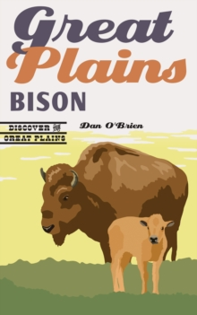 Great Plains Bison, Paperback / softback Book