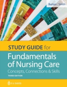 Study Guide for Fundamentals of Nursing Care : Concepts, Connections & Skills, Paperback / softback Book