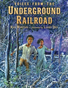 Voices from the Underground Railroad, Hardback Book