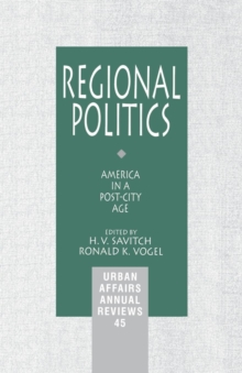 Regional Politics : America in a Post-City Age, Paperback / softback Book