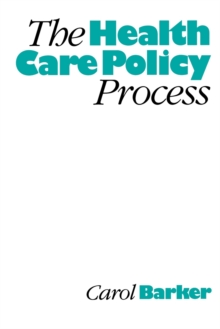 The Health Care Policy Process, Paperback / softback Book