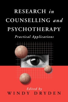 Research in Counselling and Psychotherapy : Practical Applications, Paperback / softback Book