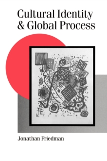 Cultural Identity and Global Process, Paperback / softback Book