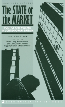 The State or the Market : Politics and Welfare in Contemporary Britain, Hardback Book