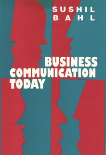 Business Communication Today, Paperback / softback Book
