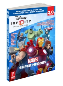 Disney Infinity: Marvel Super Heroes : Prima Official Game Guide, Paperback Book