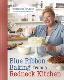Blue Ribbon Baking From A Redneck Kitchen, Paperback / softback Book