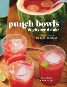 Punch Bowls And Pitcher Drinks, Hardback Book