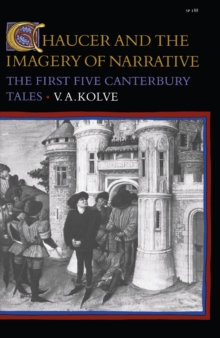 Chaucer and the Imagery of Narrative : The First Five Canterbury Tales, Paperback / softback Book