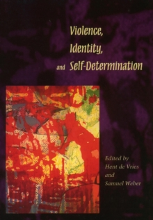 Violence, Identity, and Self-Determination, Hardback Book