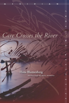 Care Crosses the River, Paperback / softback Book