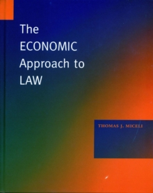 The Economic Approach to Law, Hardback Book