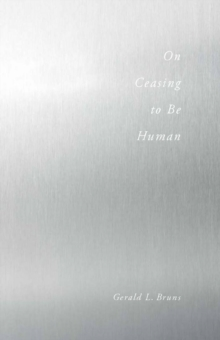 On Ceasing to Be Human, Paperback / softback Book