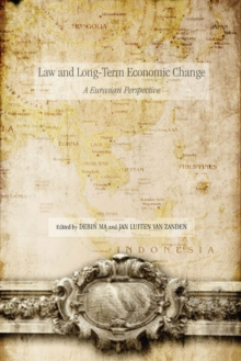Law and Long-Term Economic Change : A Eurasian Perspective, Hardback Book