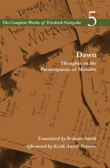 Dawn : Thoughts on the Presumptions of Morality, Volume 5, Paperback / softback Book