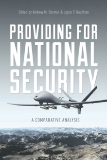 Providing for National Security : A Comparative Analysis, Paperback / softback Book