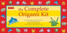The Complete Origami Kit : Kit with 2 Origami How-to Books, 98 Papers, 30 Projects: This Easy Origami for Beginners Kit is Great for Both Kids and Adults, Mixed media product Book