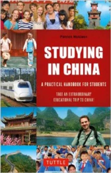 Studying in China : A Practical Handbook for Students, Paperback / softback Book
