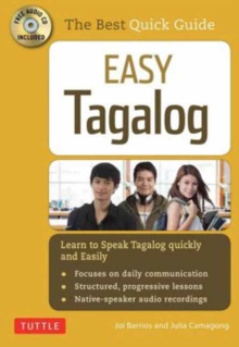Easy Tagalog (with CD Rom) : Learn to Speak Tagalog Quickly and Easily!, Paperback / softback Book