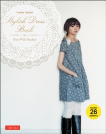 Stylish Dress Book : Wear with Freedom, Paperback / softback Book
