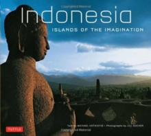 Indonesia : Islands of the Imagination, Paperback / softback Book