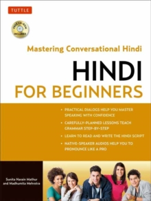 Hindi for Beginners : Mastering Conversational Hindi (CD-ROM Included), Paperback / softback Book