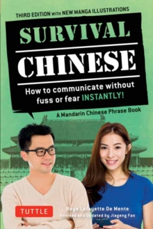 Survival Chinese Phrasebook & Dictionary : How to Communicate without Fuss or Fear Instantly! (Mandarin Chinese Phrasebook & Dictionary), Paperback / softback Book