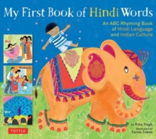 My First Book of Hindi Words : An ABC Rhyming Book of Hindi Language and Indian Culture, Hardback Book