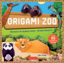 Origami Zoo Kit : Make a Complete Zoo of Origami Animals!: Kit with Origami Book, 15 Projects, 40 Origami Papers, 95 Stickers & Fold-Out Zoo Map, Mixed media product Book