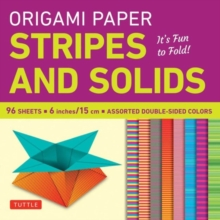 Origami Paper Stripes and Solids : It's Fun to Fold!, Paperback / softback Book